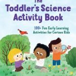 The Toddler's Science Activity Book