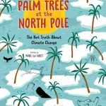 Palm Trees At the North Pole